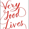 Very Good Lives by JK Rowling