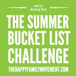 Happy Family Movement's Summer Bucket List Challenge