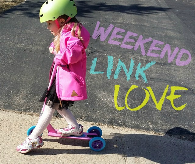 weekend link love 4-4-14