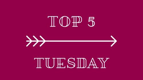 top-5-tuesday